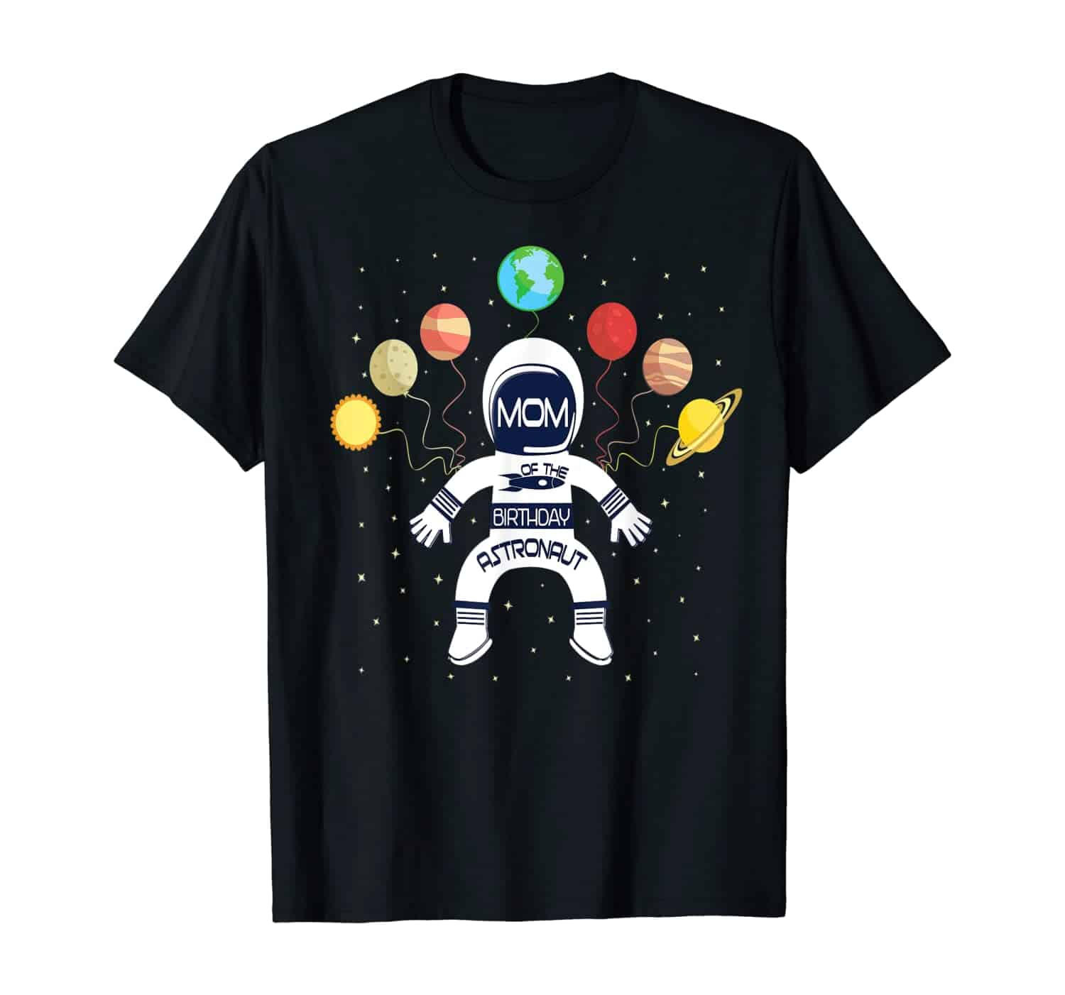 Mom Of The Birthday Astronaut Boy And Girl Space Theme T-Shirt